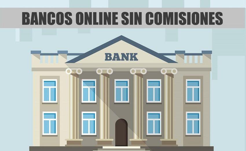bancos online sin comisiones