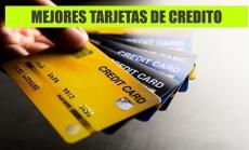 Mejores tarjetas de credito